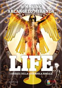 LIFE i segreti della ghiandola pineale